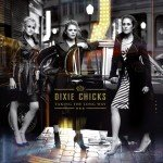 Fleming Associates Client: Dixie Chicks