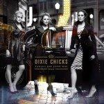 Fleming Associates Client: Dixie Chicks