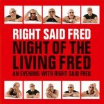 Fleming Associates Client: Right Said Fred
